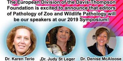 Davis-Thompson DVM Foundation European Symposium - Zoo Pathology