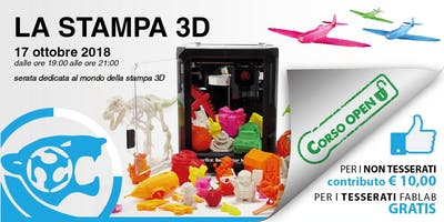 La stampa 3D - Dalla A alla Z