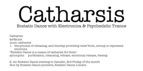 Ecstatic Dance London presents: Catharsis - Electronica & Psychedelic Trance tickets