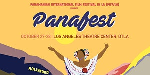 PANAFEST - A two day film festival celebrating Latino...