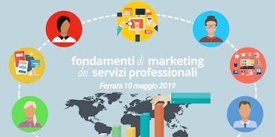 Fondamenti di Marketing dei Servizi Professionali - Ferrara 10 maggio 2019