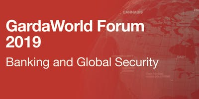 GardaWorld Forum 2019 - Banking and Global Security