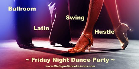 Friday Night Dance Party - Ballroom~Latin~Swing~Hustle tickets