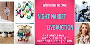 Toronto Art Crawl Night Market & Live Auction