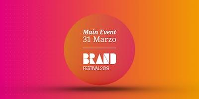 Brand Festival 2019 Jesi - PREZZO CONGELATO ULTIMA EDIZIONE - Main Event del 31 Marzo al teatro G.B. Pergolesi