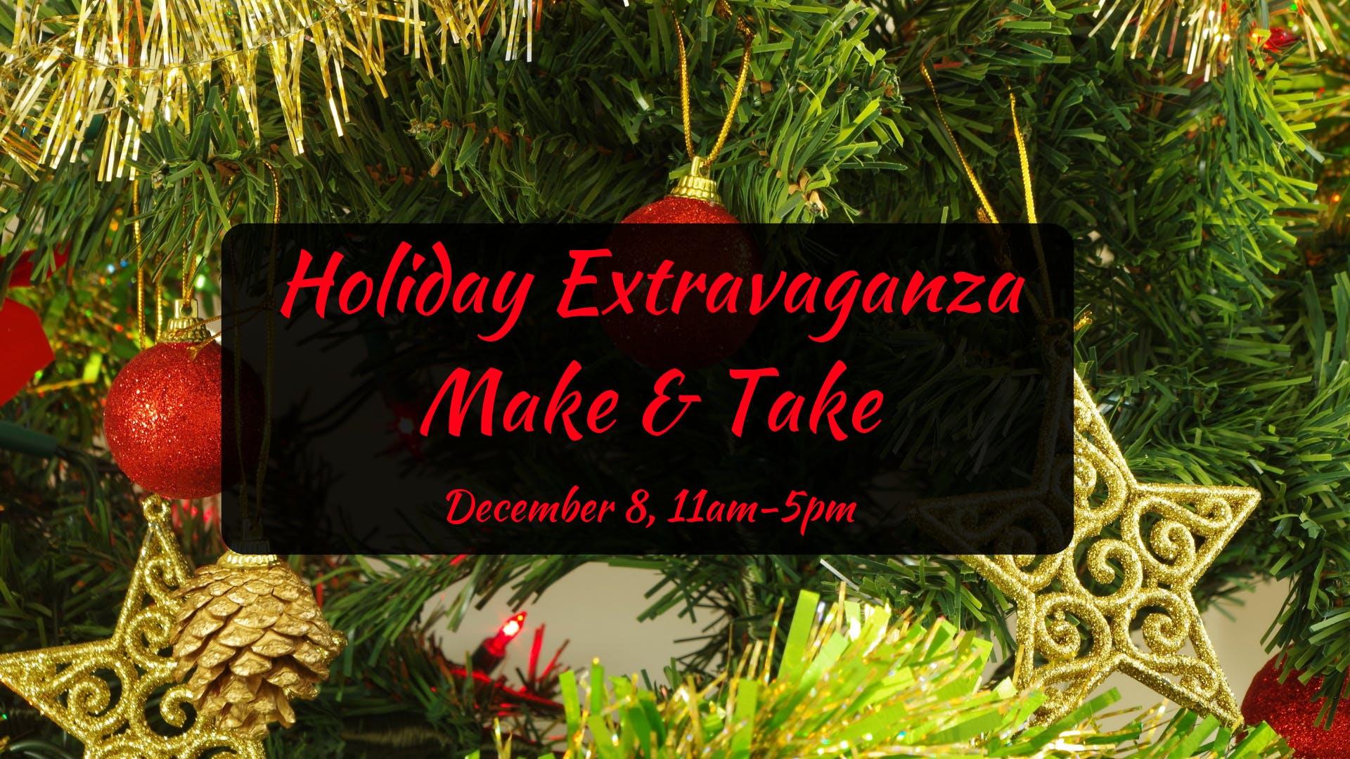 Holiday Make & Take