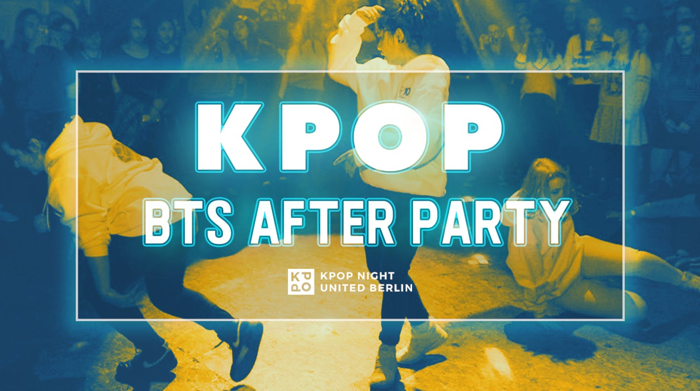 KPOP BTS After party 16th (TUE)