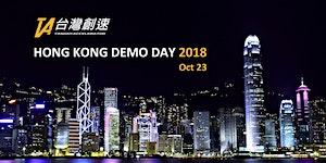 Taiwan Accelerator: Hong Kong Demo Day 2018