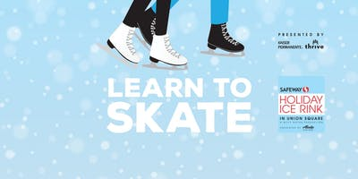 2018 Learn to Skate Union Square presented by Kaiser Permanente