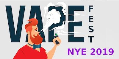Vape Fest NYE 2018/19