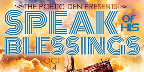 Poetry Extravaganza 'Speak of His Blessings' tickets