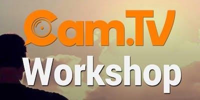 Cam.TV Workshop