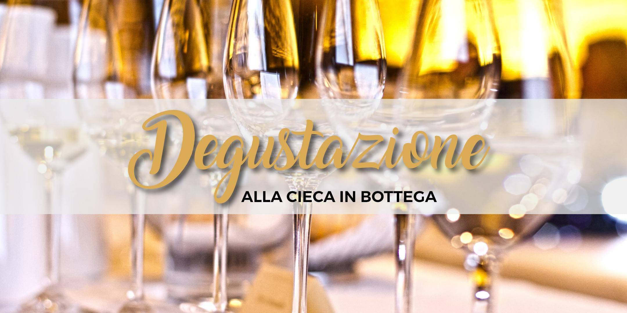DEGUSTAZIONE ALLA CIECA IN BOTTEGA - La Botteghetta's tour