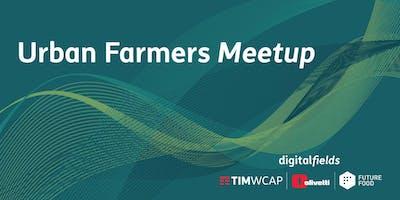 Urban Farmers Meetup - Digital Fields n.2