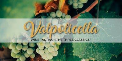 """VALPOLICELLA WINE TASTING: """"THE THREE CLASSICS"""" - La Botteghetta's tour"""