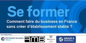 Comment faire du business en France sans créer...