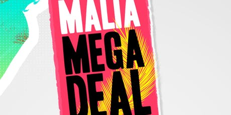 Malia Mega Deal 2019 June/August Arrivals tickets