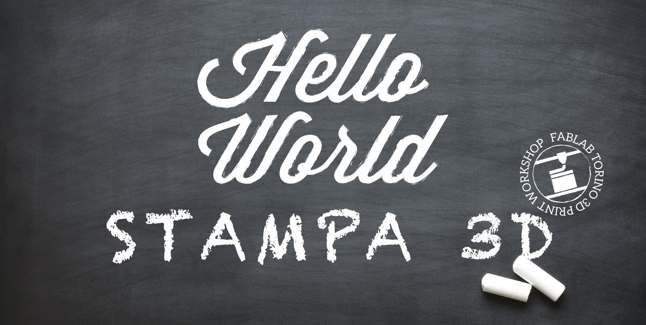 Hello World Stampa 3D!