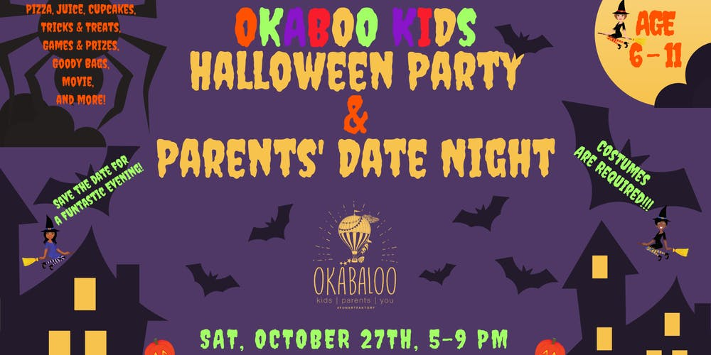 okaboo halloween kids party parents date night tickets sat oct 27 2018 at 500 pm eventbrite