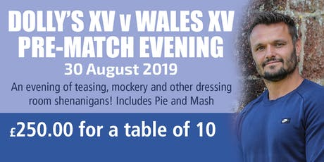 Dolly's XV v Wales XV Pre-Match Evening (Table of Ten) tickets