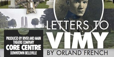""\""""Letters to Vimy"""" a play by Orland French""400|200|?|en|2|d886b5b6e6d5f3fcc55f5d17b92c7c18|False|UNLIKELY|0.38390228152275085