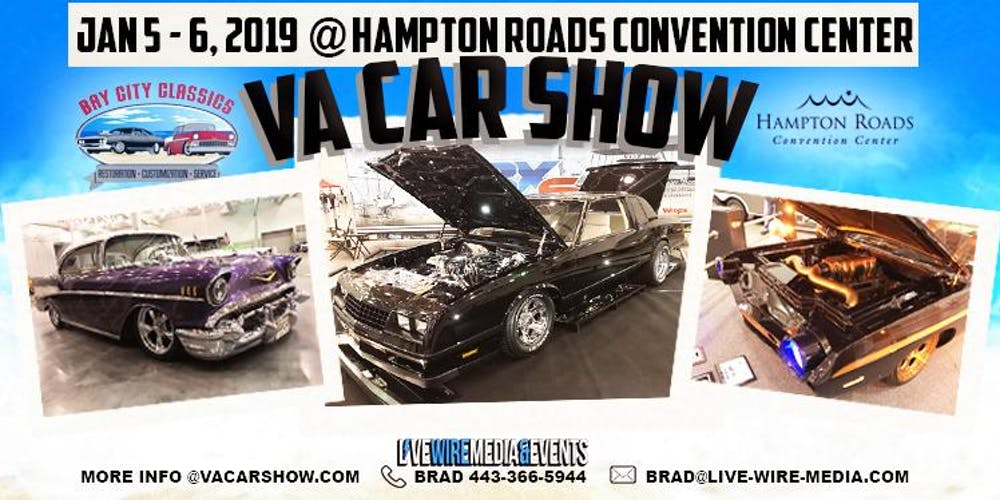 VA Car Show Jan Registration Sat Jan At - Hampton coliseum car show