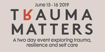 Trauma Matters 2019