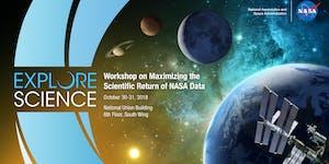 Workshop on Maximizing the Scientific Return of NASA Da...