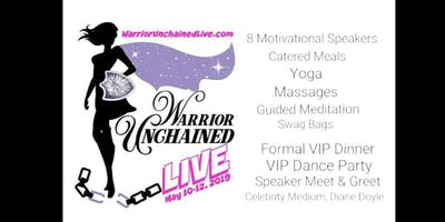 Warrior Unchained: Live (3-Day Women's Retreat/Workshop)