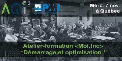 Atelier-formation Moi.Inc *Démarrage et optimisation* - Québec