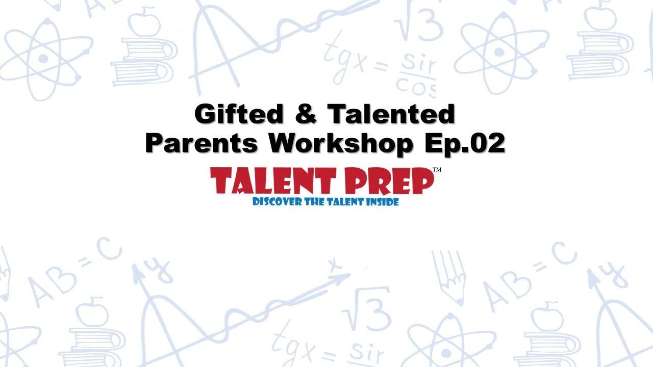 NYC Gifted & Talented Test - Parents Workshop Ep.02