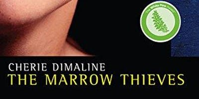 Indigenous Book Circle - The Marrow Thieves by Cherie Dimaline