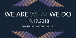 We Are What We Do | A Fundraiser | Supporting...
