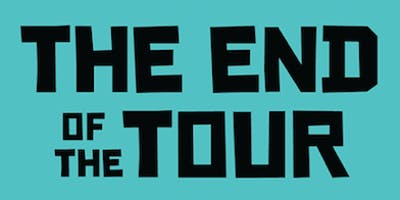 THE END OF THE TOUR, produced by Seat of the Pants Productions