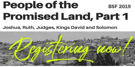 People of the Promised Land I - a study on the books of Joshua, Ruth, 1 and 2 Samuel, 1 Kings 1-11 and overviews of Psalms and Proverbs.