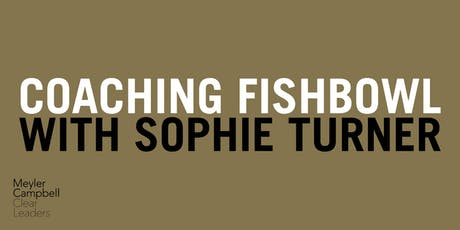 Coaching Fishbowl: Sophie Turner tickets