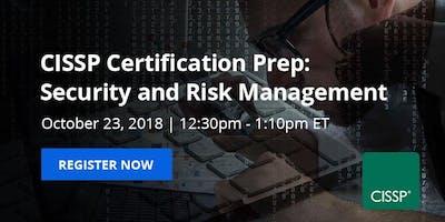 Webinar: CISSP Certification Prep: Security and Risk Management