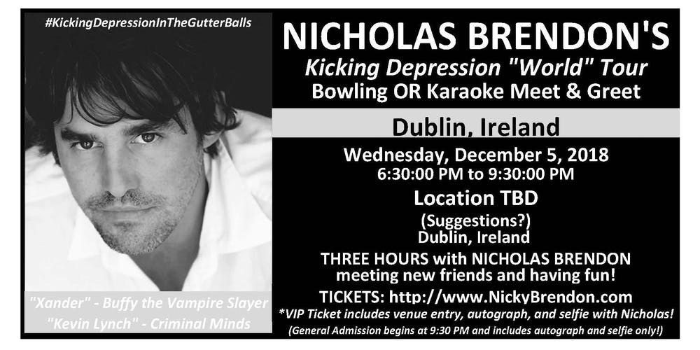 Nicholas Brendon Buffy Criminal Minds Meet Greet Dublin Ireland Tickets Wed Dec 5 2018 At 630 PM