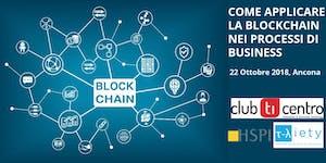 Come applicare la Blockchain nei processi di business