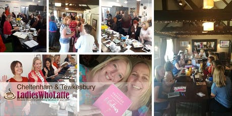 Cheltenham Ladies Who Latte Networking Group tickets