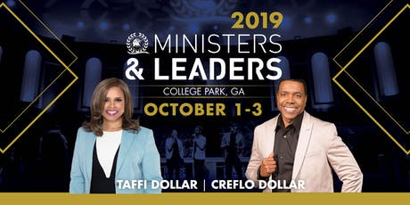 Ministers and Leaders Conference 2019 with Creflo & Taffi Dollar tickets