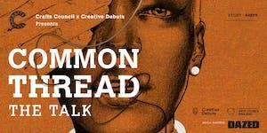 Common Thread: The Talk