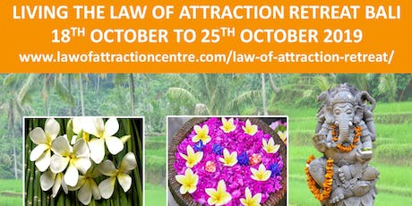 LIVING THE LAW OF ATTRACTION RETREAT BALI tickets