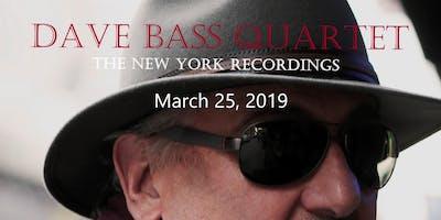 Dave Bass Quartet - The New York Recordings