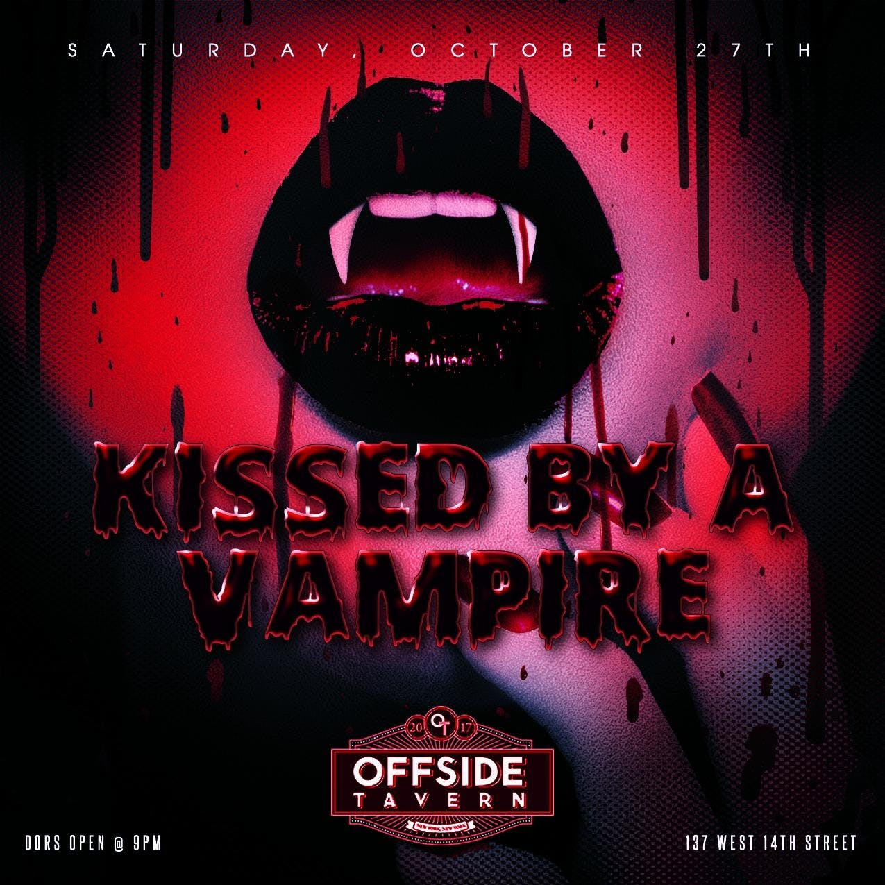 Kissed by a Vampire Halloween Party at Offsid
