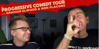 Have-Nots Comedy Presents The Progressive Comedy Tour w/ Graham Elwood and Ron Placone