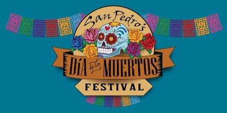 8th Annual San Pedro Dia de Los Muertos Festival tickets