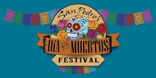 8th Annual San Pedro Dia de Los Muertos Festival