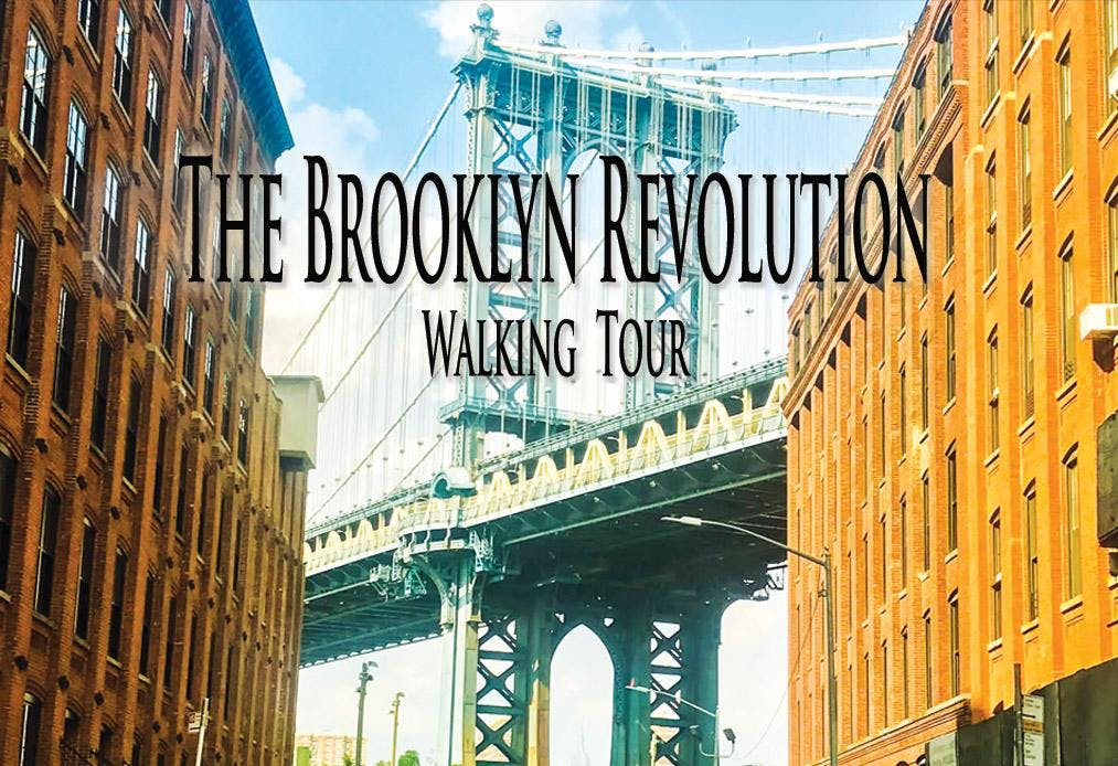 Brooklyn Revolution Walking Tour