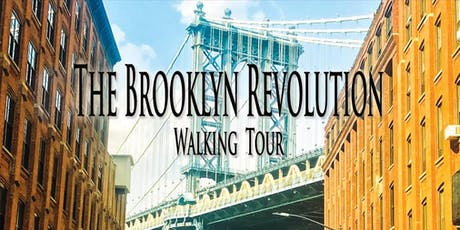 Brooklyn Revolution Walking Tour tickets